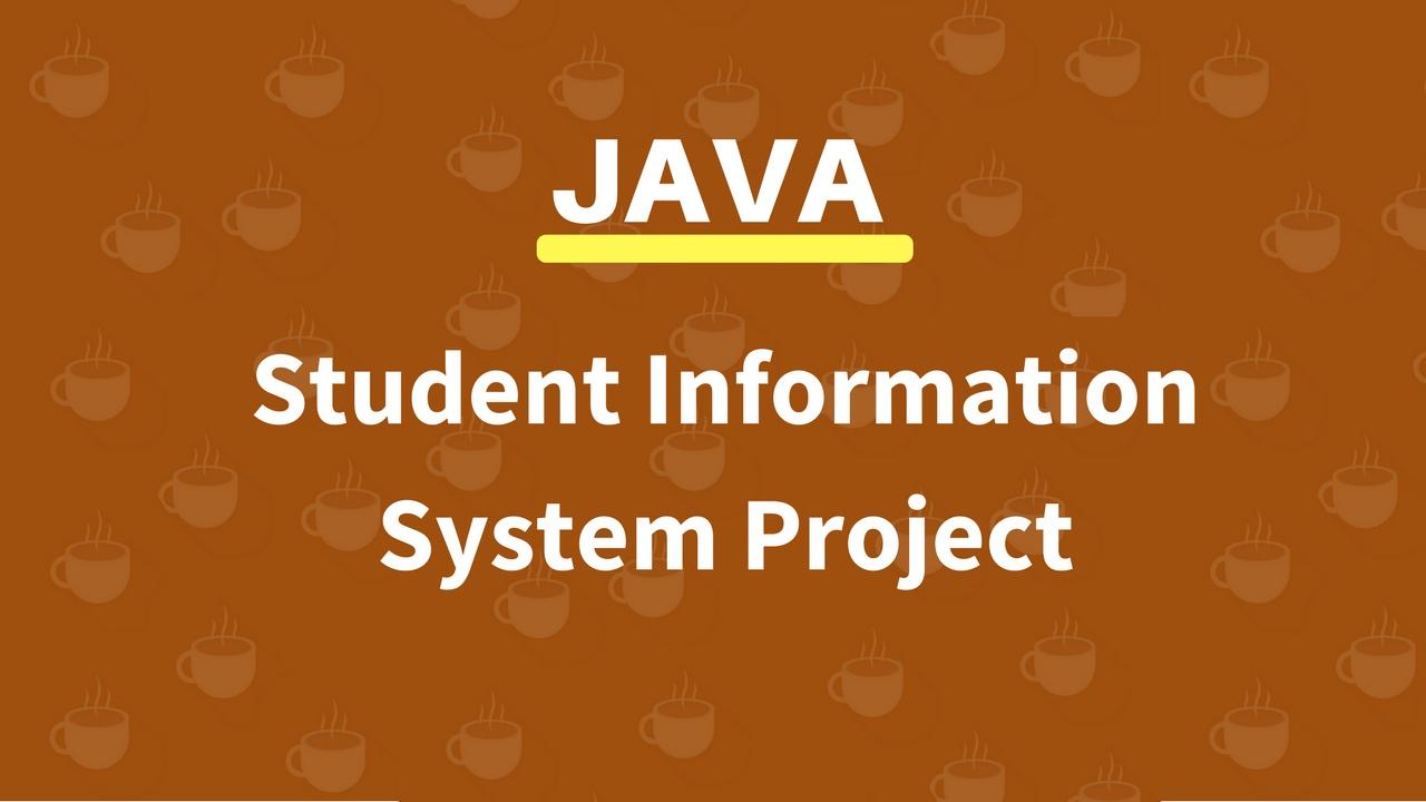 JAVA STUDENT INFORMATION MANAGEMENT SYSTEM