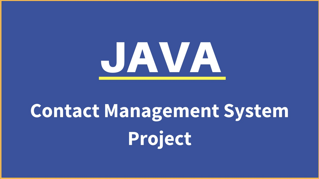 JAVA CONTACT INFORMATION MANAGEMENT SYSTEM USING NETBEANS