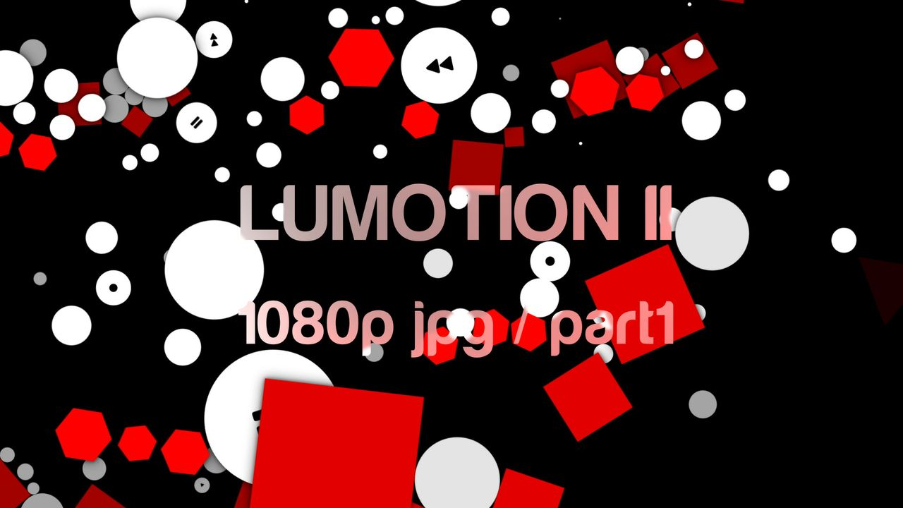 LuMotion II 1080p–part1