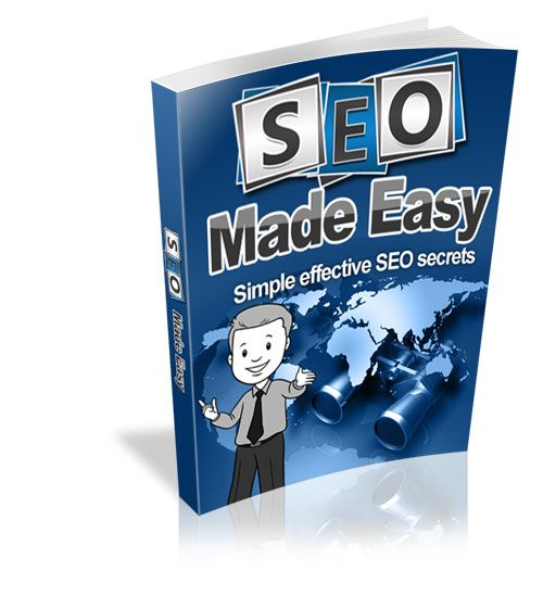 SEO Made Easy: Simple Effective SEO Secrets
