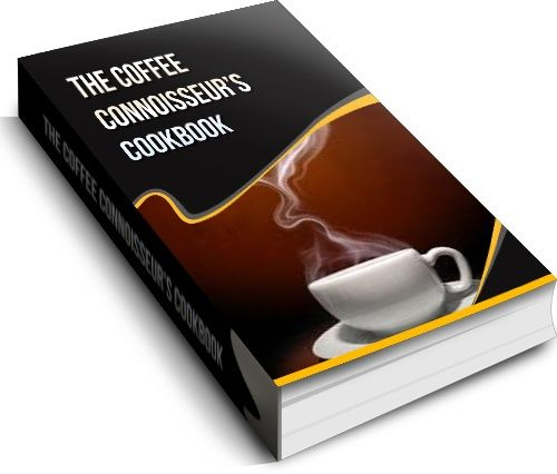 Coffee Connoisseur's Cookbook