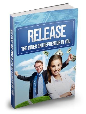 Release The Inner Entrepreneur In You