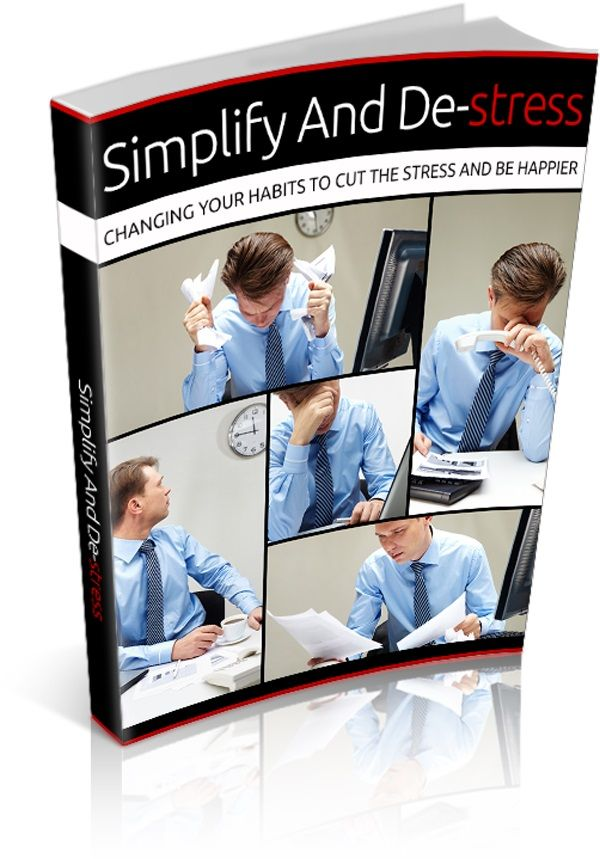 Simplify and De-Stress