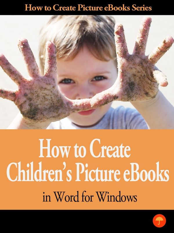 How To Create Children's eBooks In Word For Windows