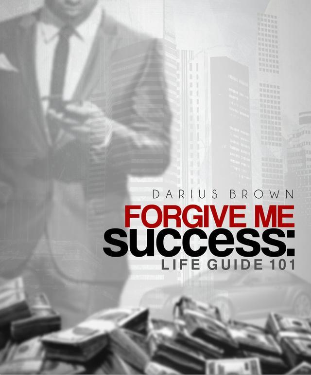 Forgive Me,Success: Life Guide 101 Audio Book (Digital Download)