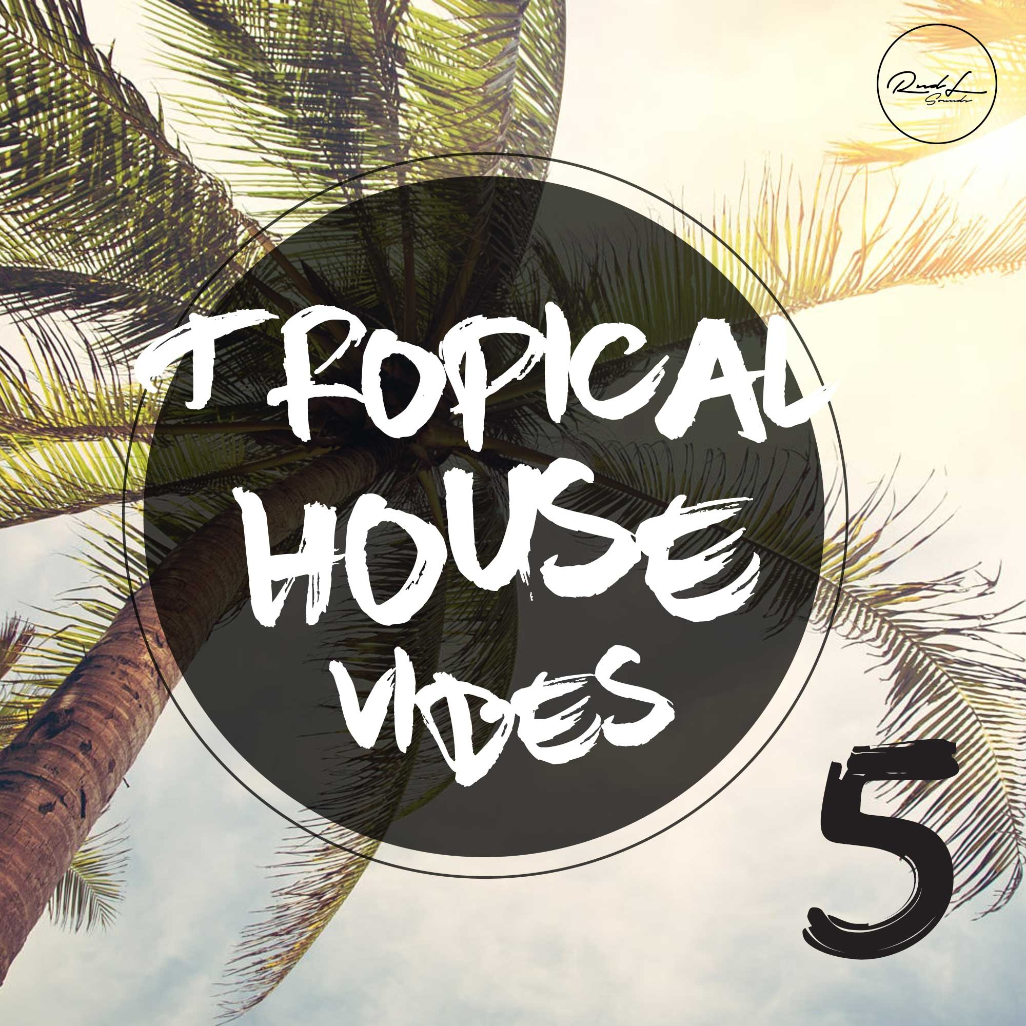 Tropical House Vibes Vol 5