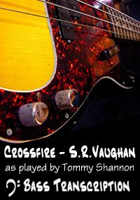 Crossfire by Stevie Ray Vaughan (Bass: Tommy Shannon)