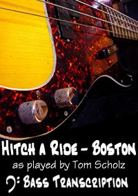Hitch a Ride - Boston - Bass Transcription & Tab