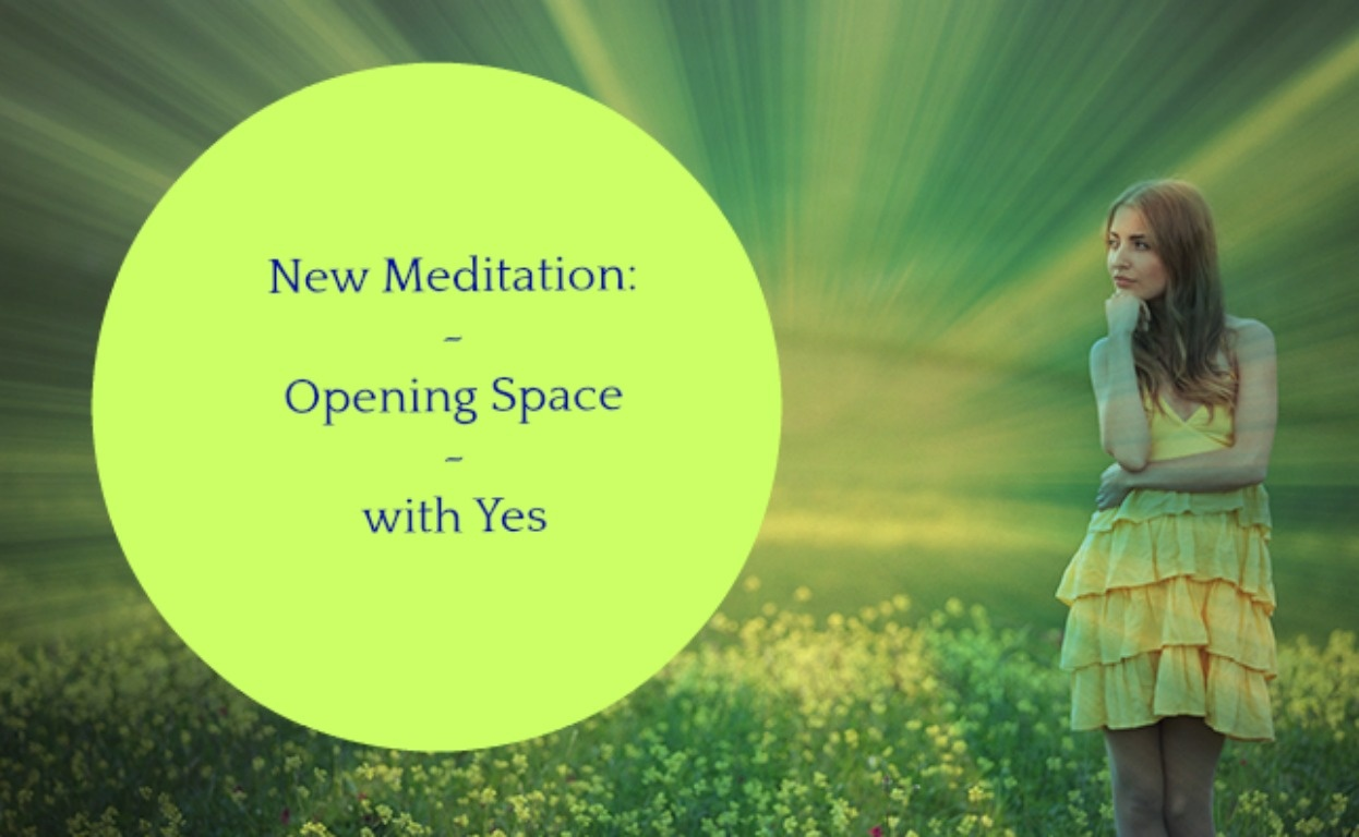Guided Meditation with Arlene Moshe- Opening Space with Saying Yes