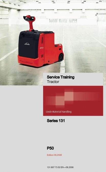 Linde Electric Tractor Type 131: P50 Service Training (Workshop) Manual