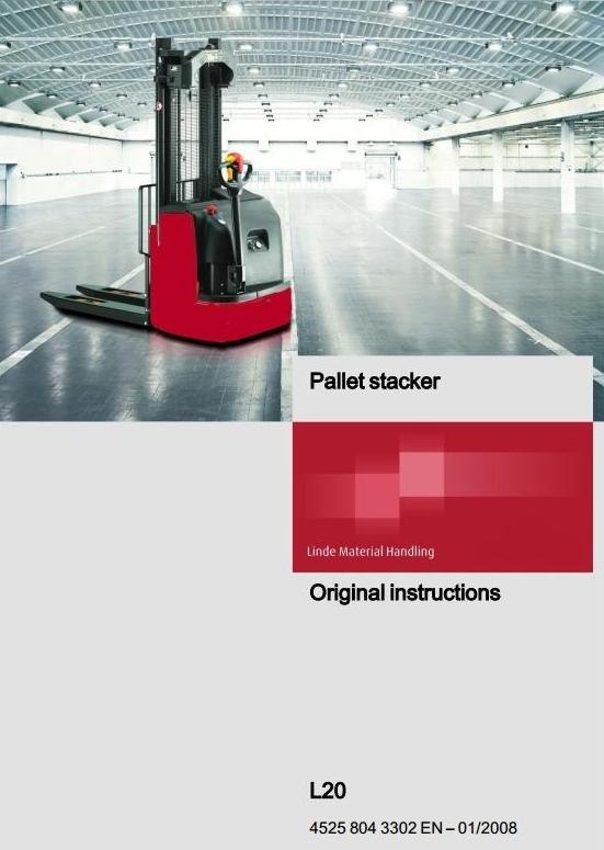 Linde Pallet Stacker Type 4525: L20 Operating Instructions (User Manual)