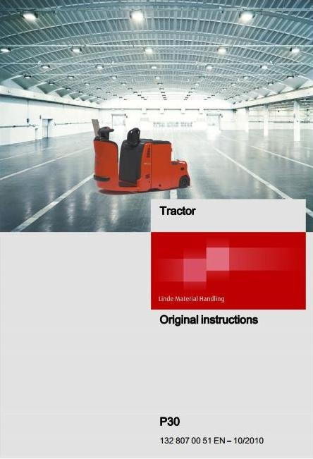 Linde Electric Tractor Type 132: P30 Operating Instructions (User Manual)