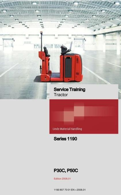 Linde Electric Tractor Type 1190: P30C, P50C Service Training (Workshop) Manual