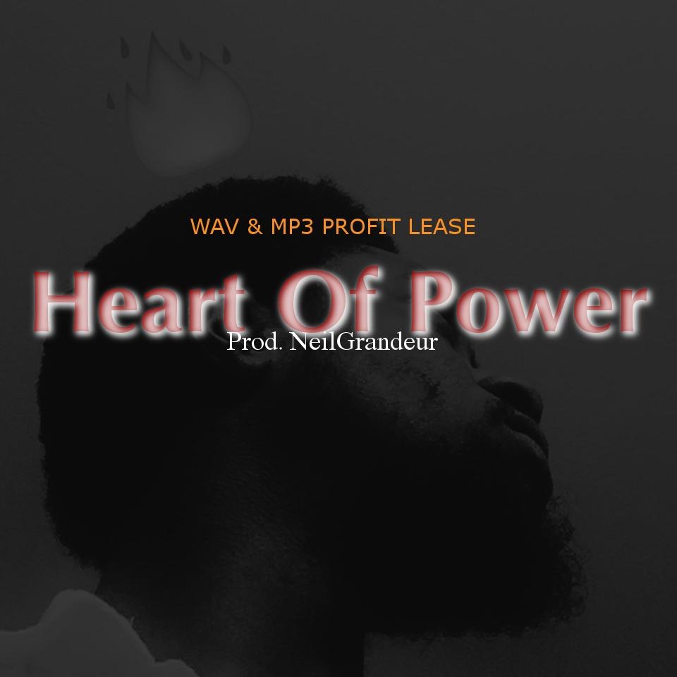 Heart Of Power [Produced by NeilGrandeur] - Wav Standard Lease