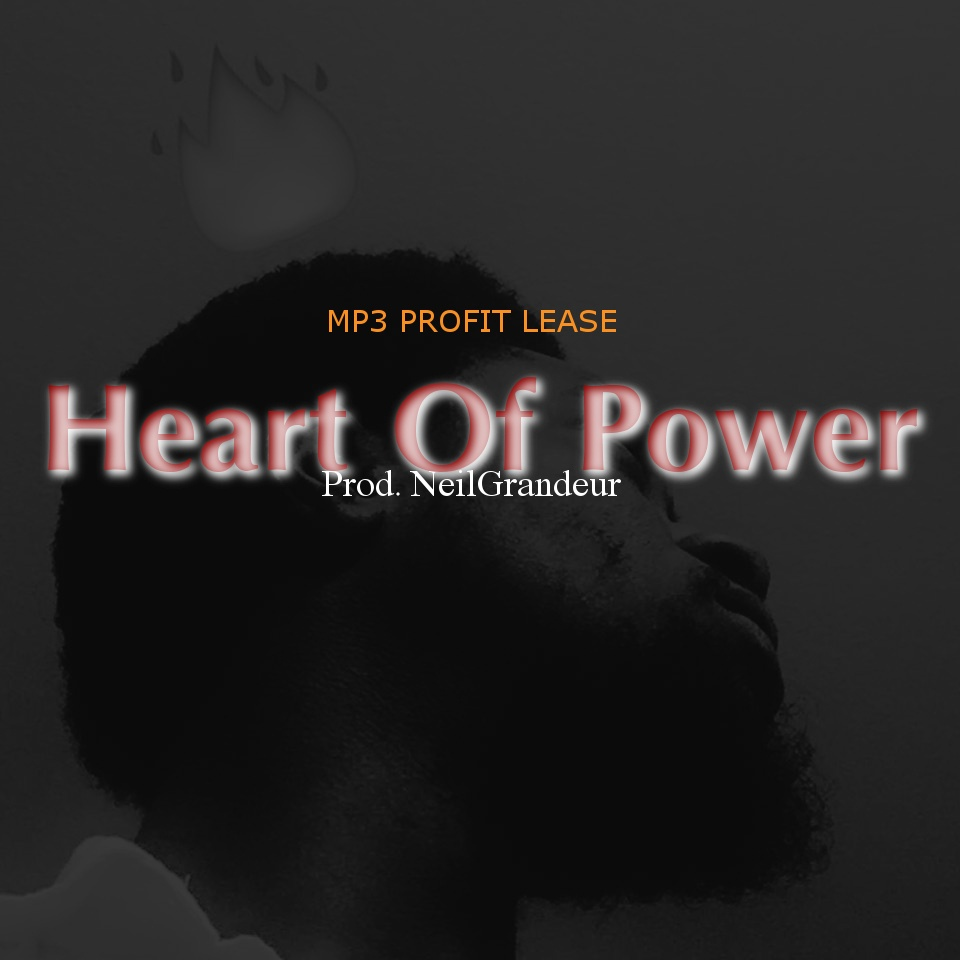 Heart Of Power [Produced by NeilGrandeur] - Mp3 Standard Lease