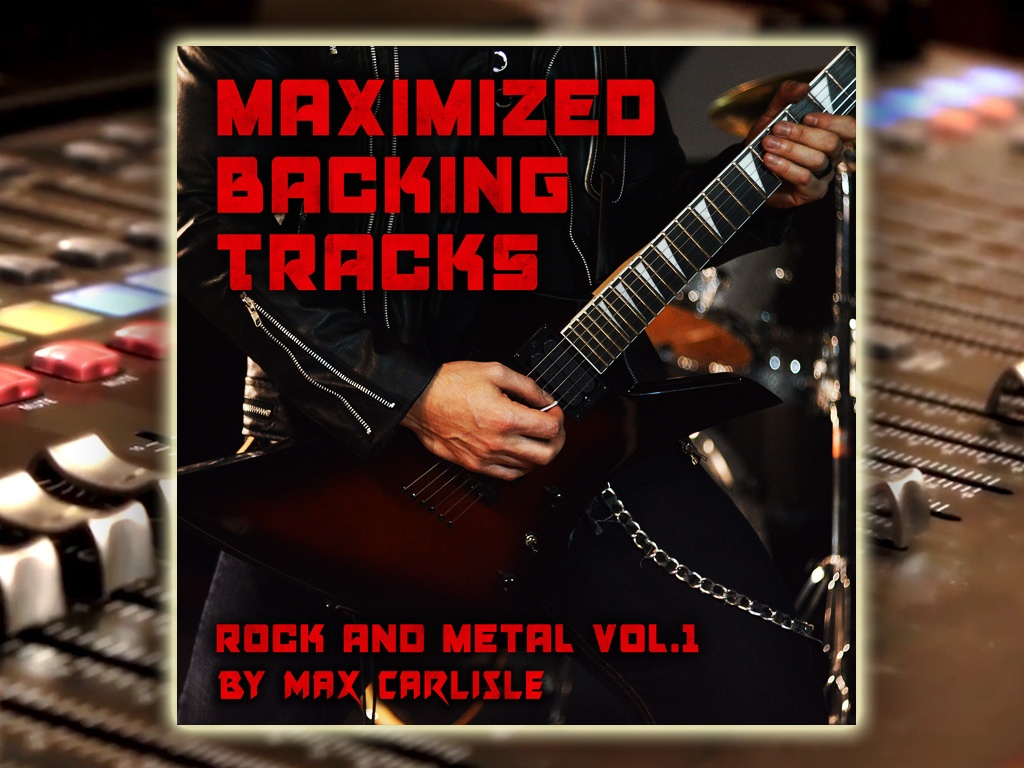 Maximized Backing Tracks - Rock and Metal Vol. 1