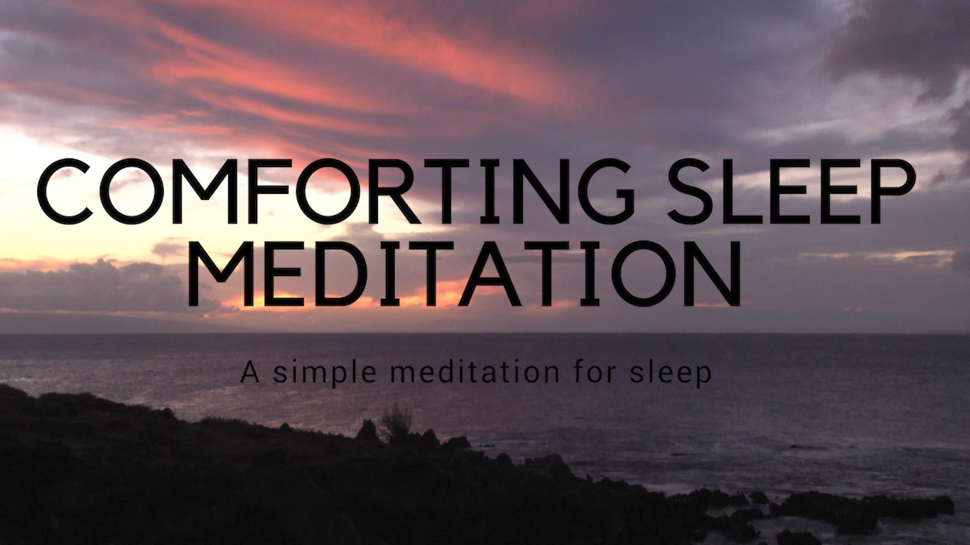 FINAL COMFORTING CALMING SLEEP MEDITATION