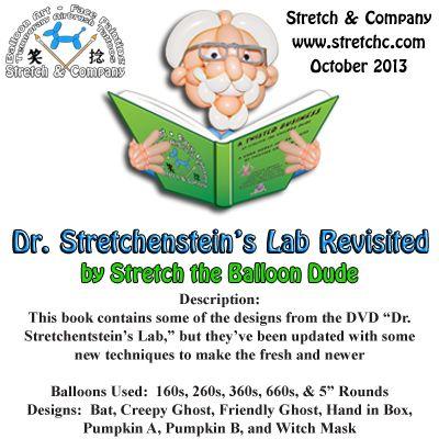 Dr. Stretchenstein's Lab Revisited