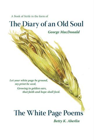 Diary of an Old Soul and The White Page Poems