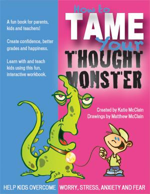 How to Tame Your Thought Monster Digital Book