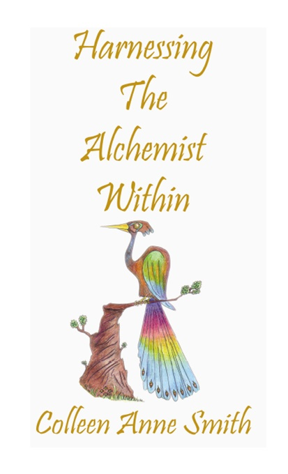 Harnessing The Alchemist Within