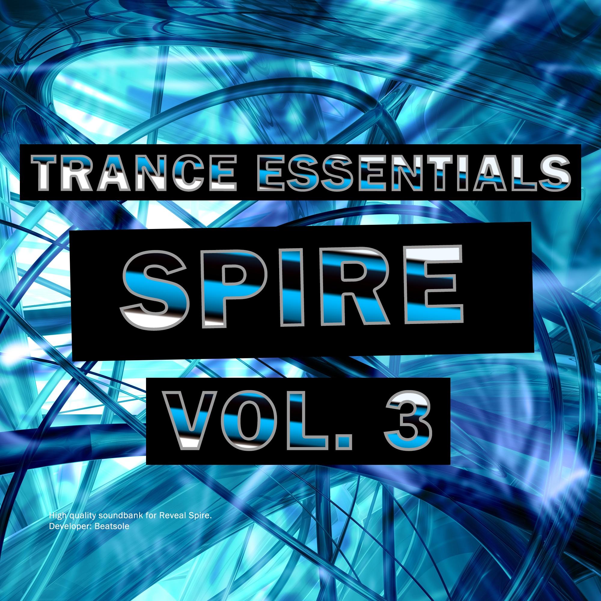 Trance Essentials Spire Vol. 3