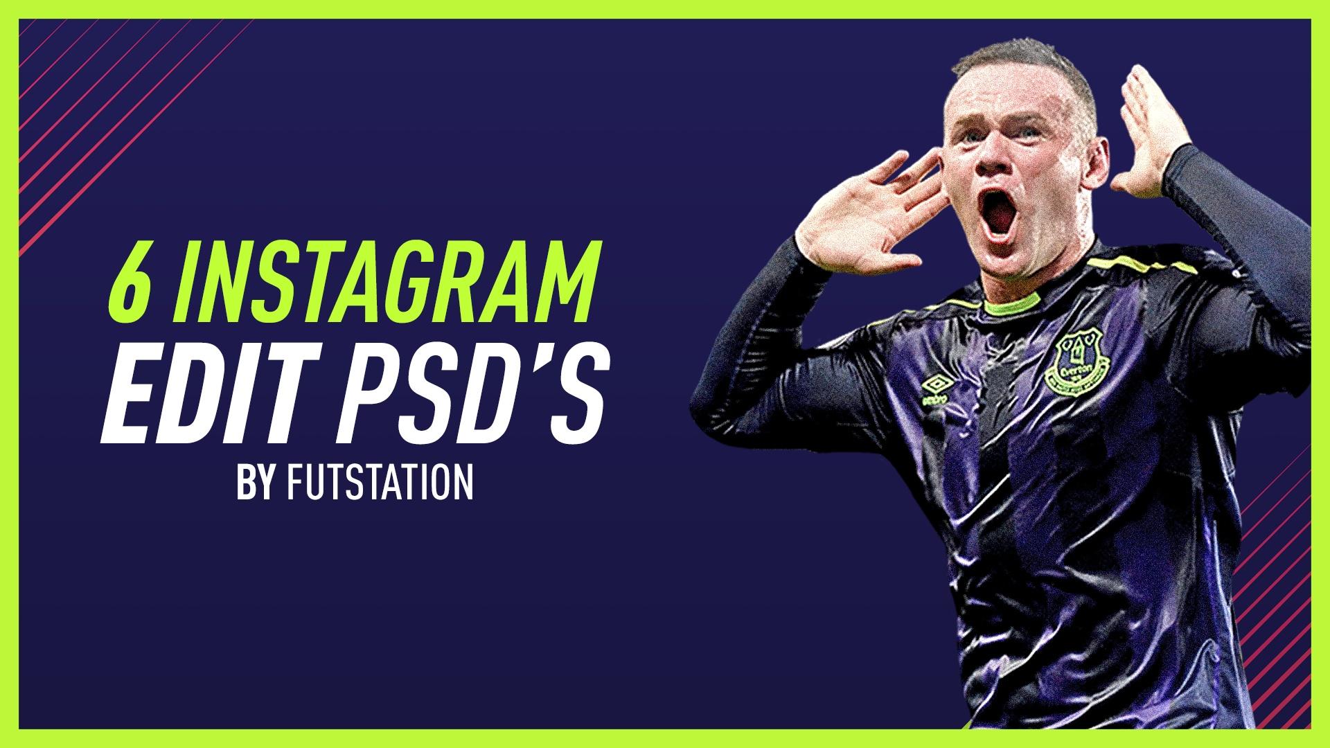 6 INSTAGRAM FIFA EDITS PSD's