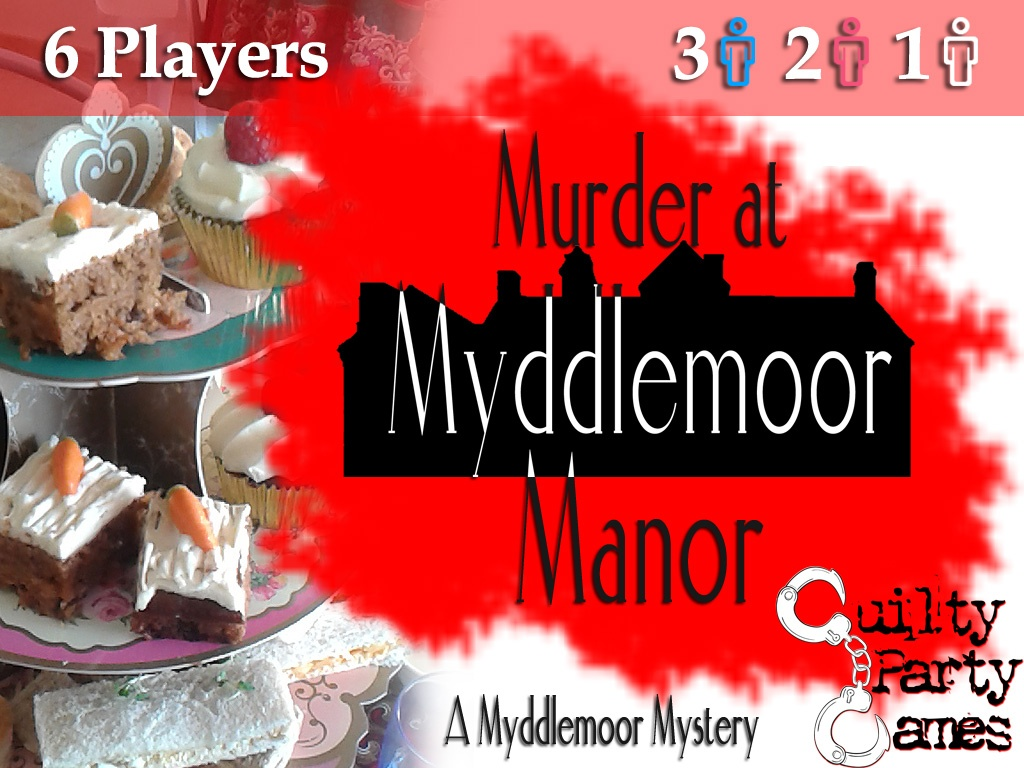 Murder at Myddlemoor Manor - 6 Players (3 Male / 2 Female / 1 Either)