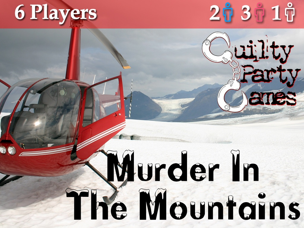 Murder In The Mountains - 6 Players (2 Male / 3 Female / 1 Either)