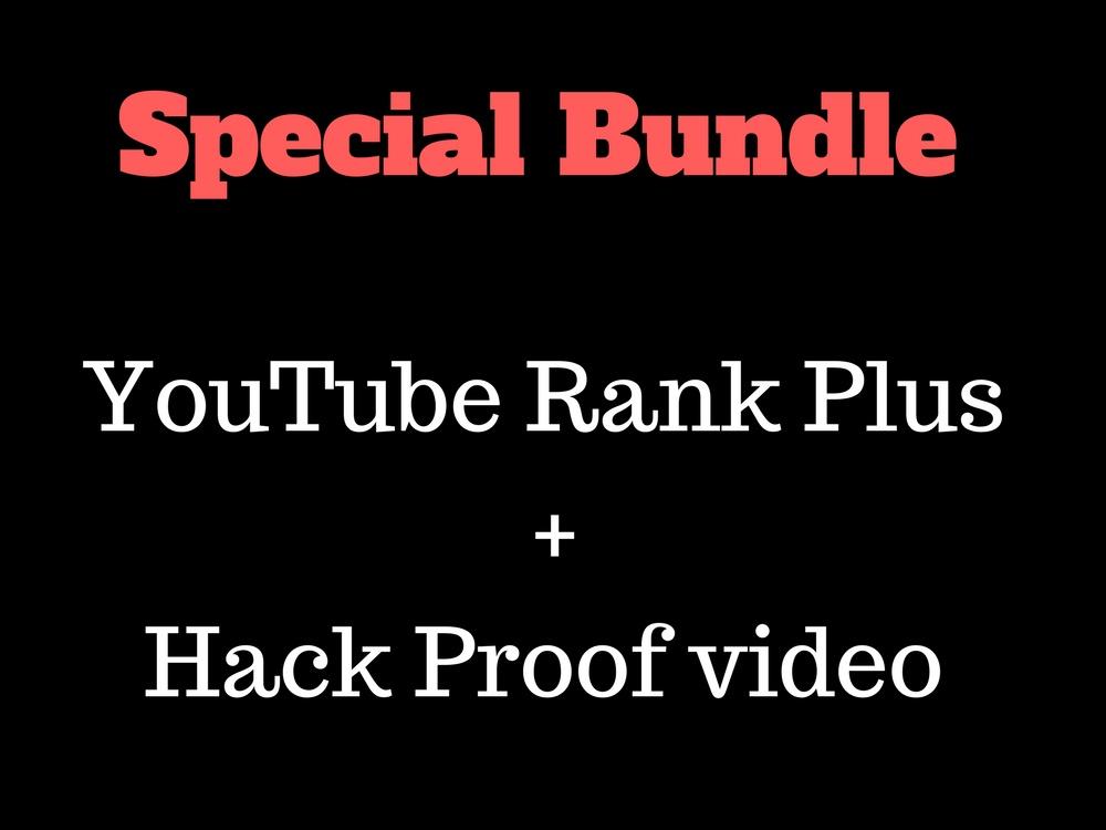 Bundle pack (YouTube rank plus + Hack proof video )