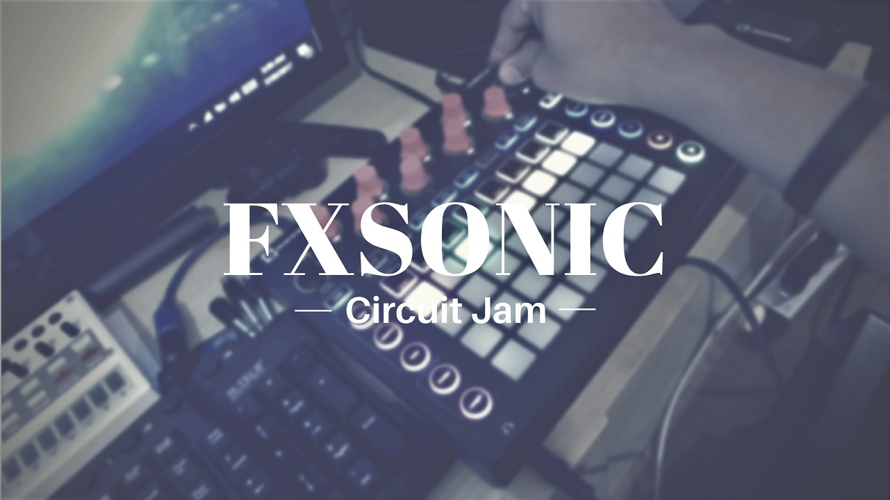 FXSONIC CIRCUITJAM 07302017 - Session File