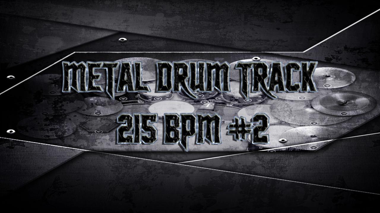 Metal Drum Track 215 BPM #2 - Preset 2.0
