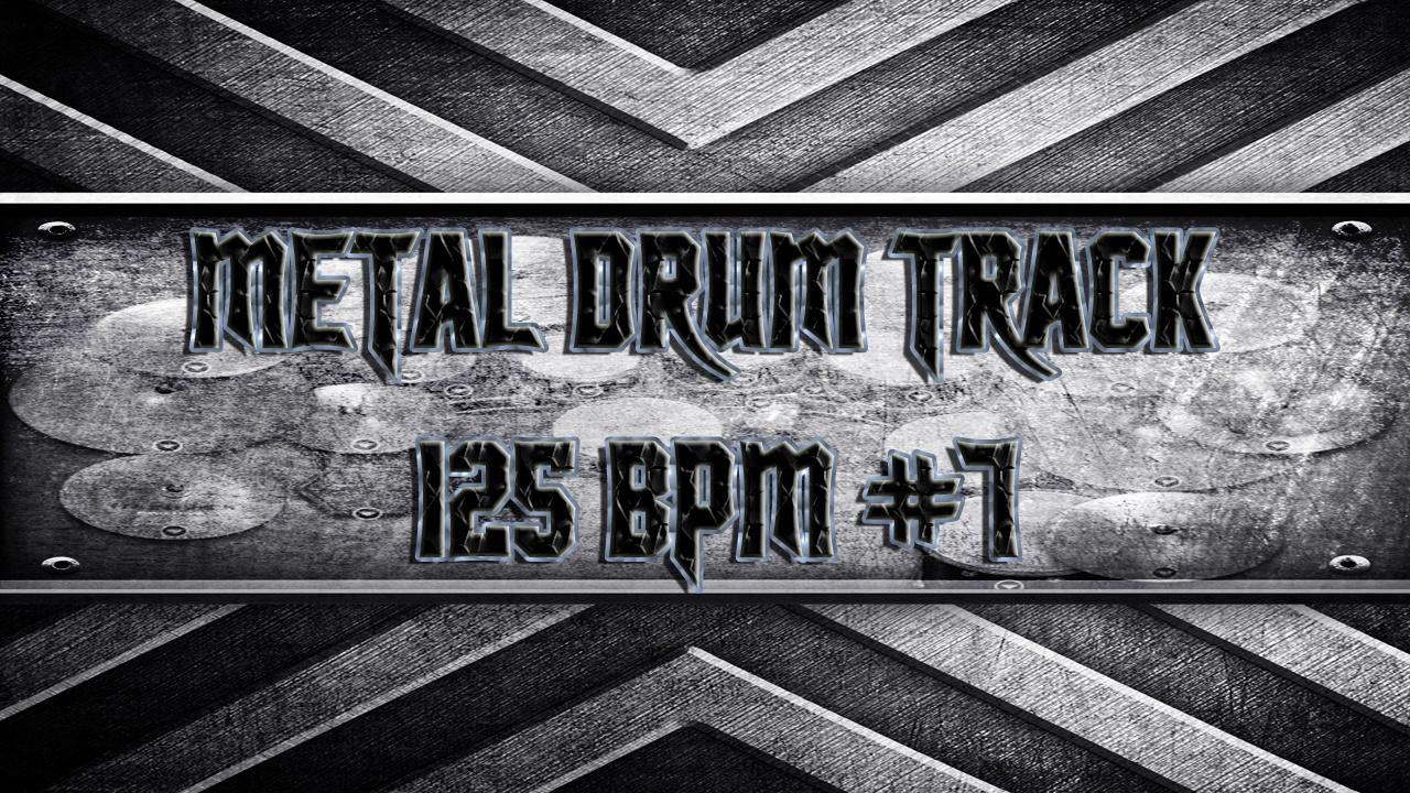 Metal Drum Track 125 BPM #7