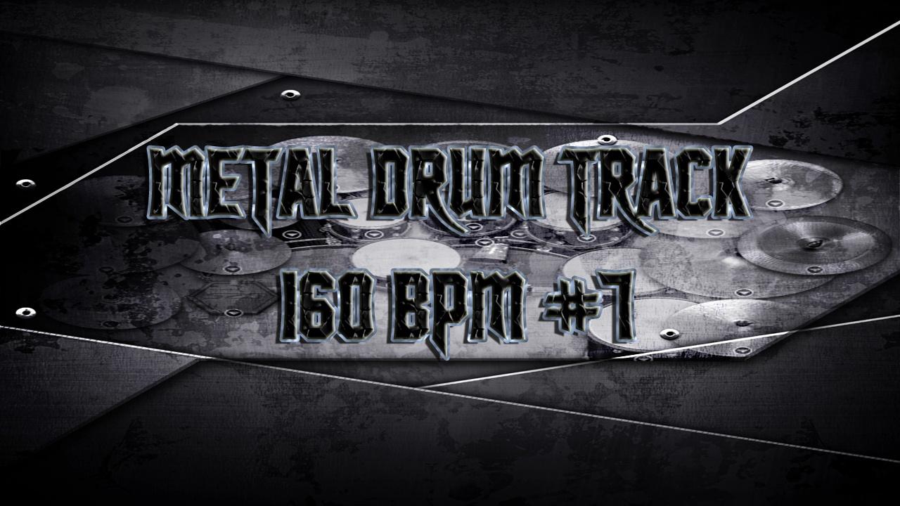 Metal Drum Track 160 BPM #7 - Preset 2.0