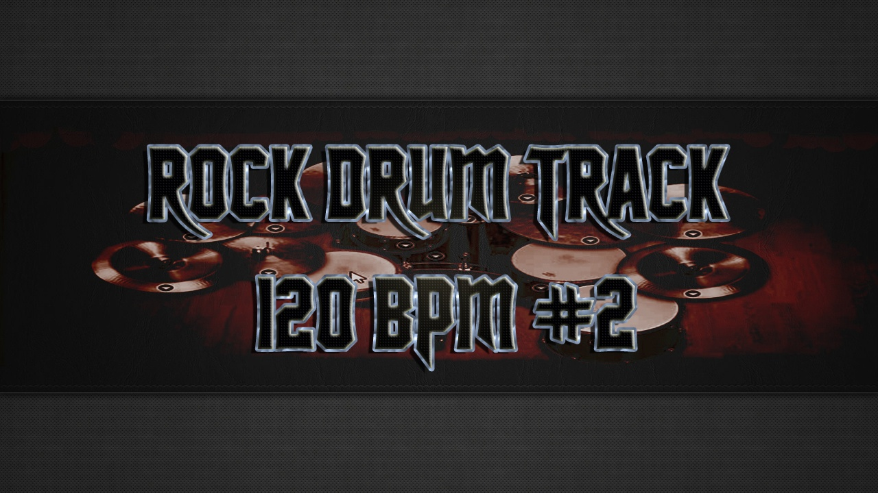 Rock Drum Track 120 BPM #2