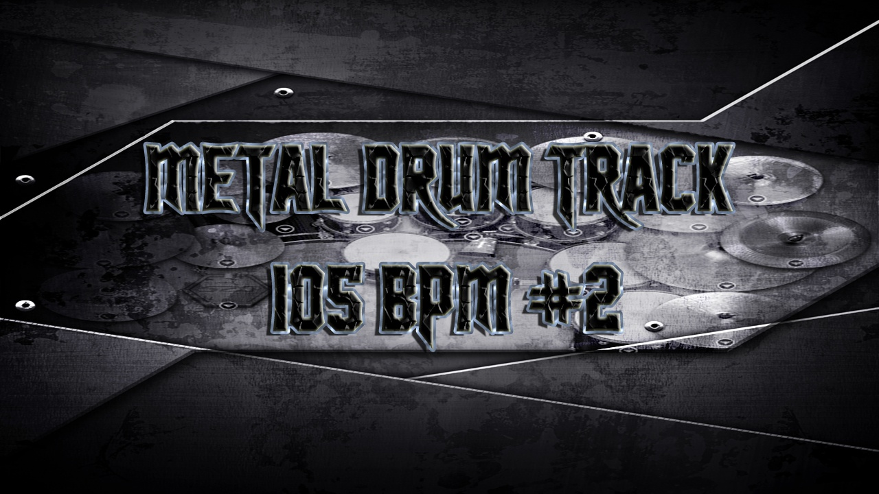 Metal Drum Track 105 BPM #2 - Preset 2.0