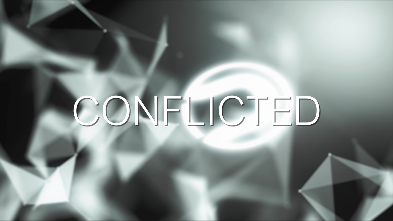 Conflicted - Project File and Clips