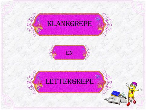 Leer my van klank- en lettergrepe
