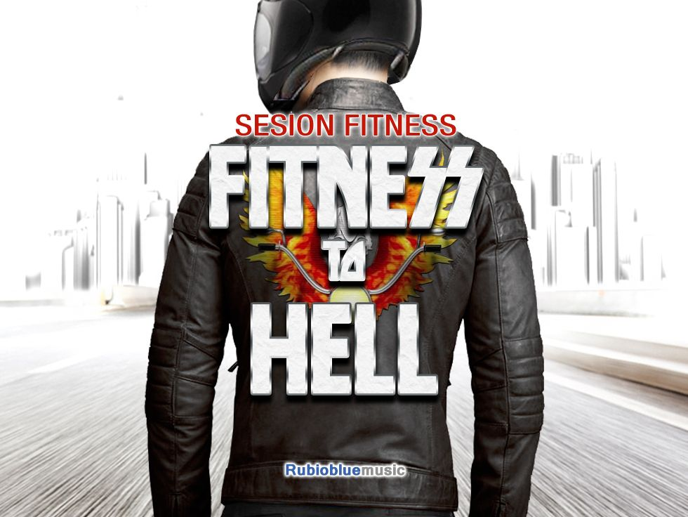 "Sesión Fitness ""Fitness to Hell"""