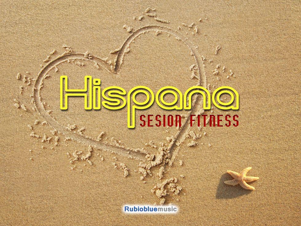 "Sesión Fitness ""Hispana"""