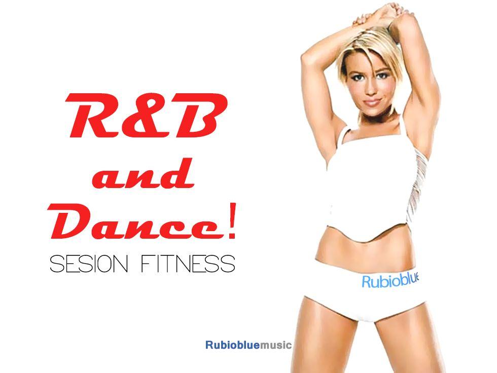 "Sesión Fitness ""R&BandDANCE!"""