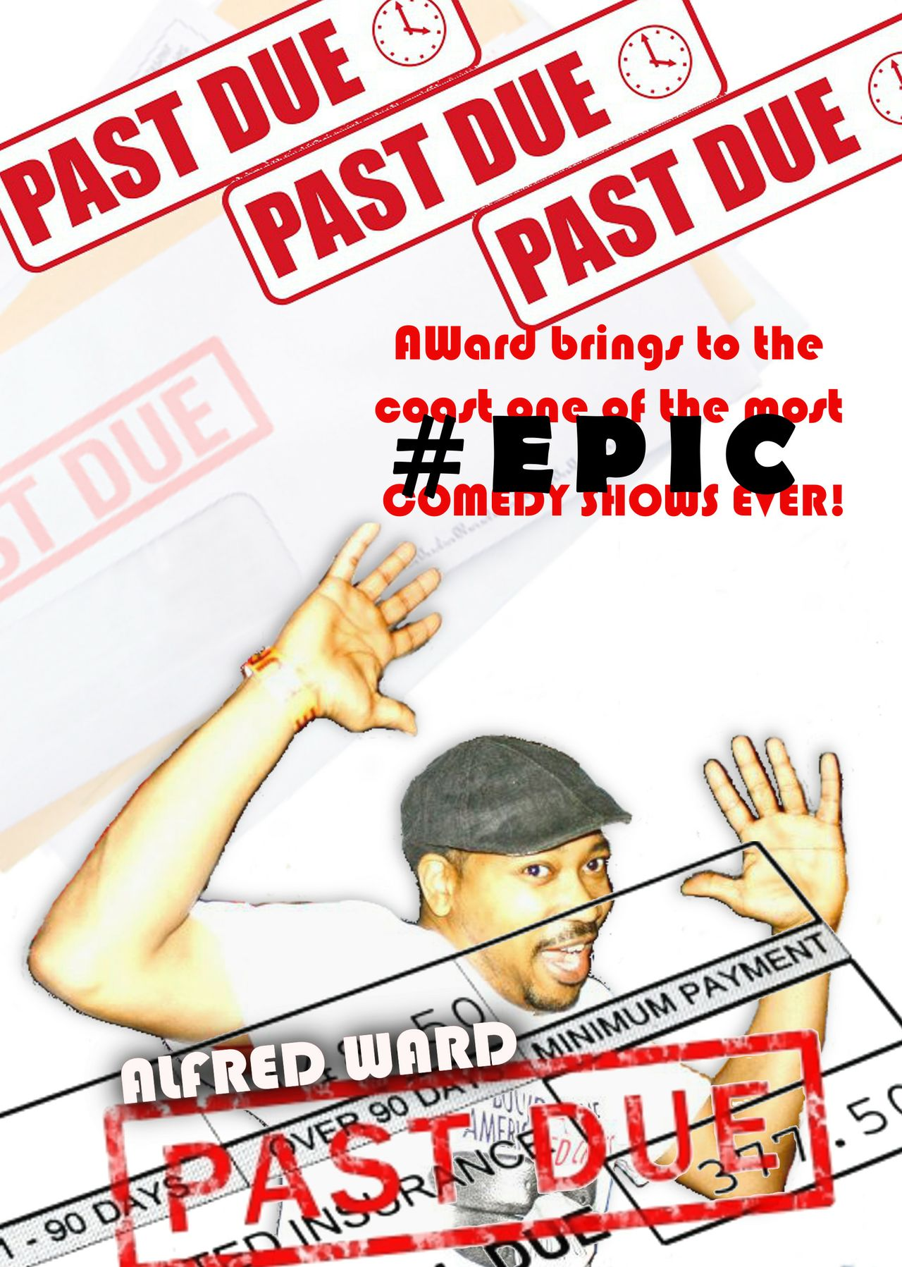 Alfred Ward is PAST DUE DVD!