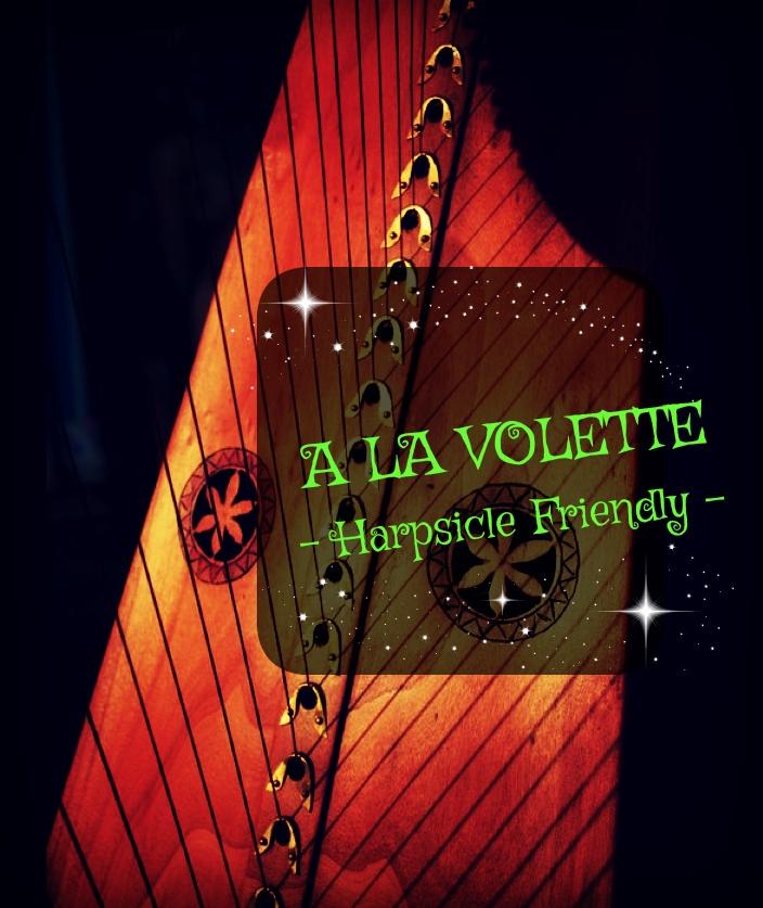 168-A LA VOLETTE - HARPSICLE FRIENDLY -