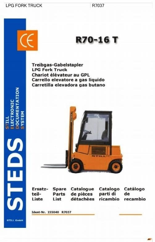 Still LPG Fork Truck Type R70-16T: R7037 Parts Manual