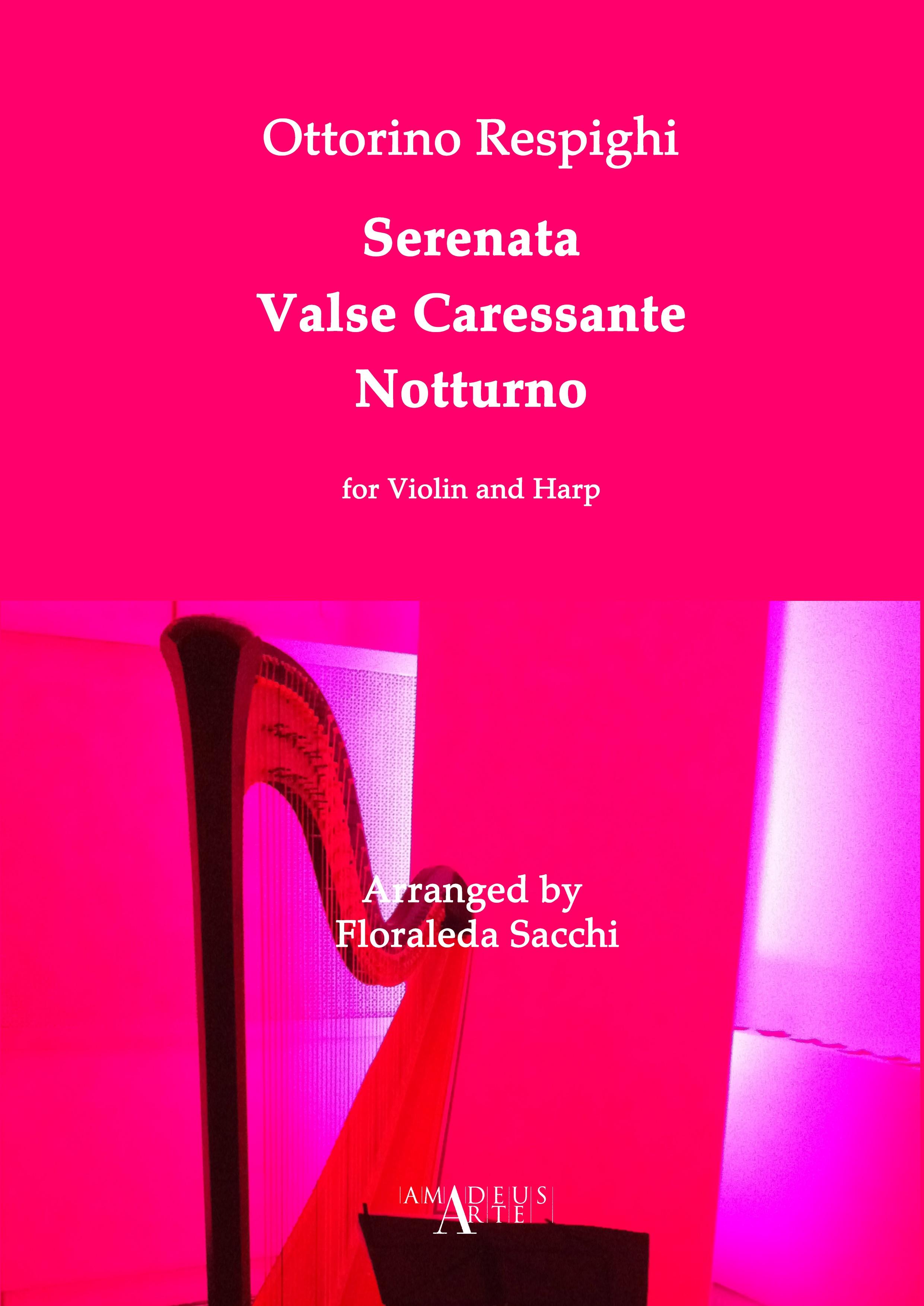 Respighi: Serenata, Valse Caressante, Notturno