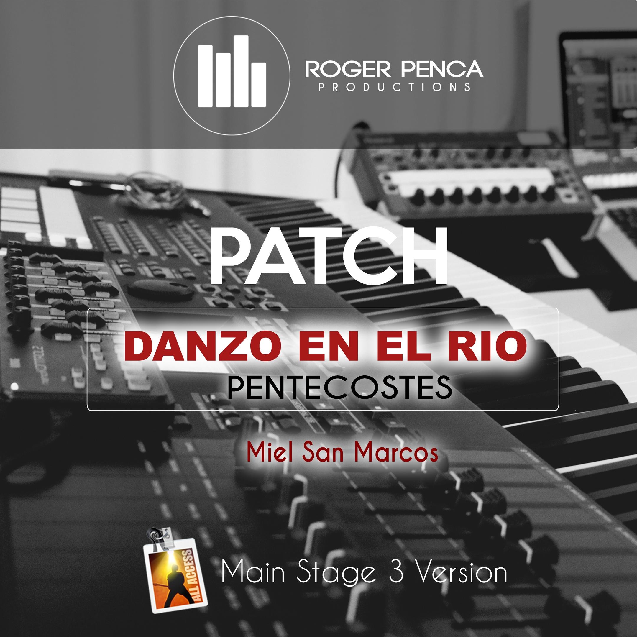 PATCH Danzo En El Rio, Miel San Marcos (Main Stage 3 Version)