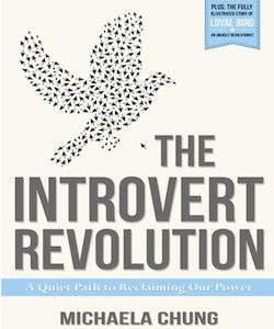 The Introvert Revolution: A Quiet Path To Reclaiming Our Power
