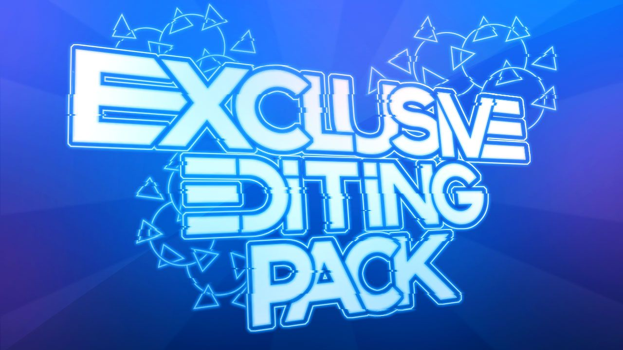 The EXCLUSIVE Editing Pack [2015]