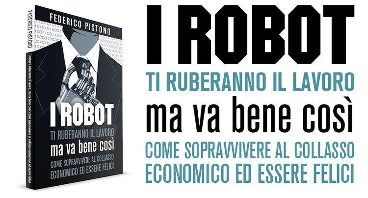 (PDF) I robot ti ruberanno il lavoro, ma va bene così