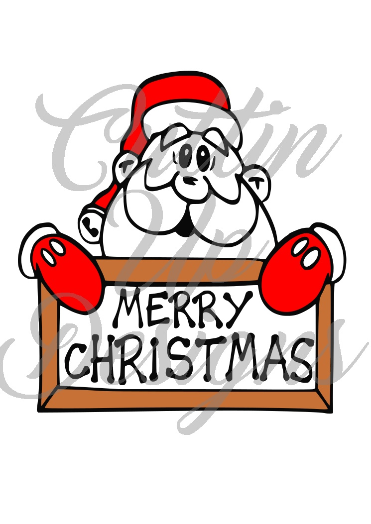 Santa Claus holding a Merry Christmas sign. SVG Cut file. Great idea for holiday shirts. Easy cut